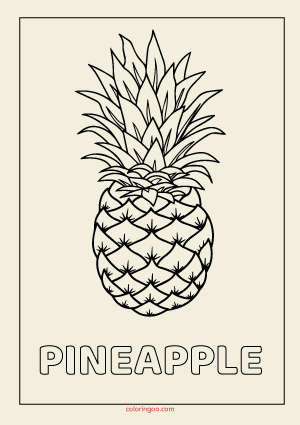 Pineapple Printable Coloring - Drawing Pages for Kids